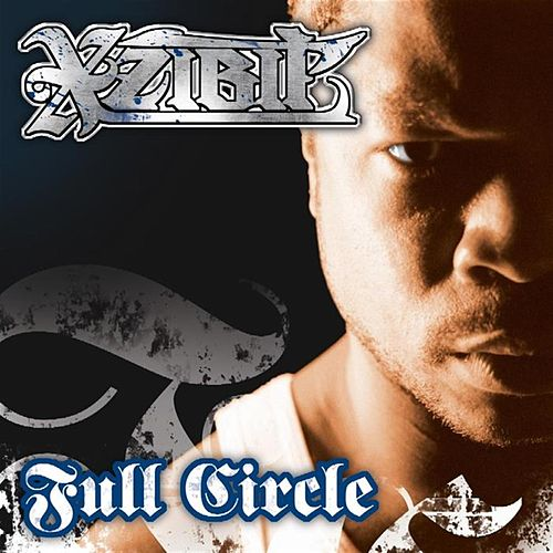 Play & Download Full Circle by Xzibit | Napster