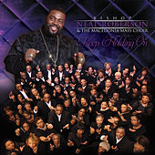 Play & Download Keep Holding On by Bishop Neal Roberson | Napster