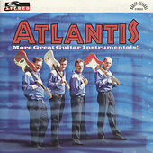 Play & Download More Great Guitar Instrumentals by Atlantis | Napster