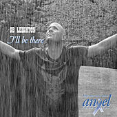 Play & Download I'll Be There by G.B. Leighton | Napster