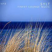 Play & Download SYLT - Finest Lounge Music, Vol. 1/13 by Various Artists | Napster