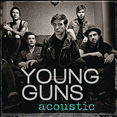 Play & Download Acoustic by Young Guns | Napster