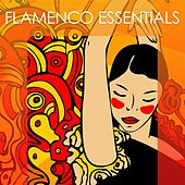 Play & Download Flamenco Essentials by Various Artists | Napster