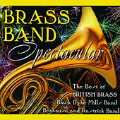 Brass Band Spectacular by Various Artists