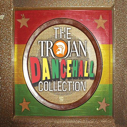 Play & Download Trojan Dancehall Collection by Various Artists | Napster