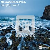 Play & Download Neuroscience Pres. Smu[th] - Vol. 1 - EP by Various Artists | Napster