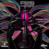 Play & Download Strings & Stuff (feat. Armenta) by Rush | Napster