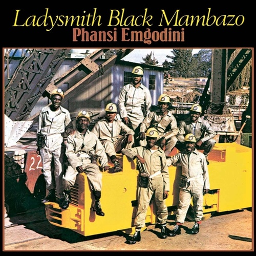 Play & Download Phansi Emgodini by Ladysmith Black Mambazo   Napster