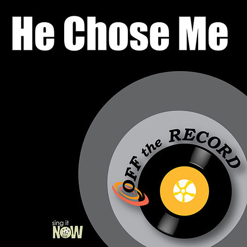 Play & Download He Chose Me by Off the Record | Napster