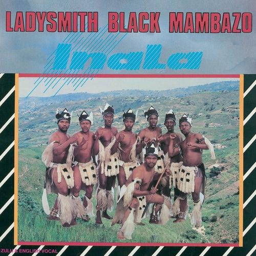 Play & Download Inala by Ladysmith Black Mambazo | Napster