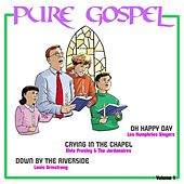 Play & Download Pure Gospel, Vol. 1 by Various Artists | Napster