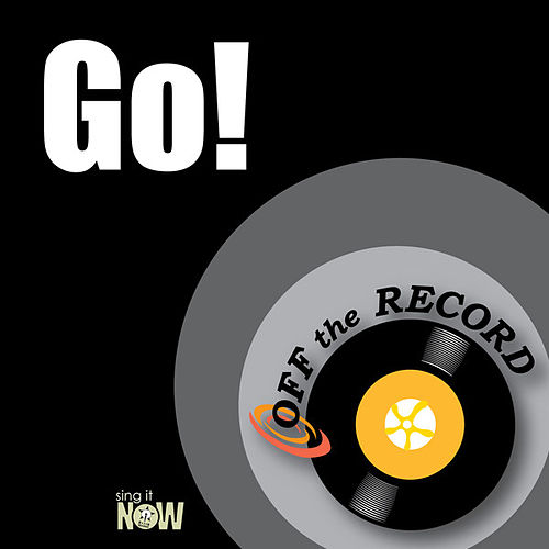Play & Download Go! by Off the Record   Napster