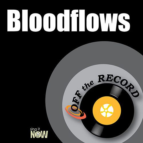 Play & Download Bloodflows by Off the Record | Napster