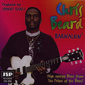 Play & Download Barwalkin' by Chris Beard | Napster
