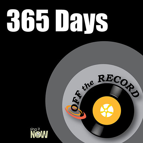 Play & Download 365 Days by Off the Record | Napster