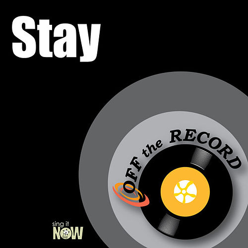 Play & Download Stay by Off the Record | Napster