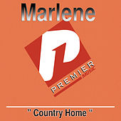 Play & Download Country Home by Marlene | Napster