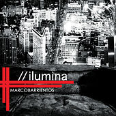Play & Download Ilumina by Marco Barrientos | Napster