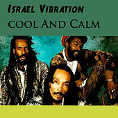 Play & Download Cool and Calm by Israel Vibration | Napster