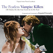 Play & Download Fearless Vampire Killers by Krzysztof Komeda | Napster
