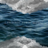 Presence Power Glory by Citipointe Live
