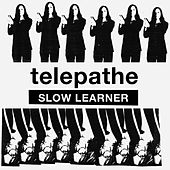 Play & Download Slow Learner by Telepathe | Napster