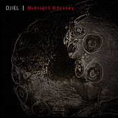 Midnight Odyssey EP by Djiel