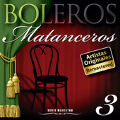 Serie Majestad: Boleros Matanceros Vol. 3 (Remastered) by La Sonora Matancera