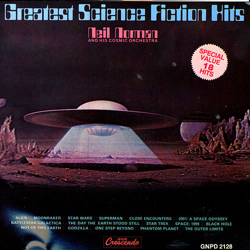 Play & Download Greatest Science Fiction Hits by Neil Norman | Napster