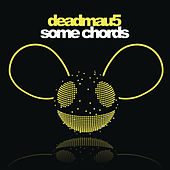 Play & Download Some Chords by Deadmau5 | Napster