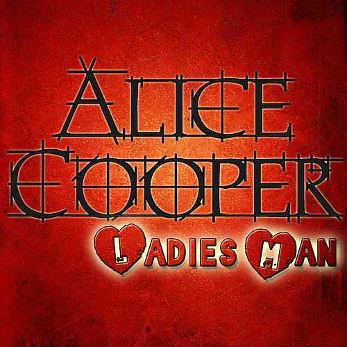 Play & Download Ladies Man by Alice Cooper | Napster