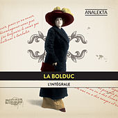 Play & Download L'intégrale (The Complete Recordings) by La Bolduc (Bolduc) | Napster