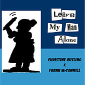 Leave My Man Alone by Frank McConnell