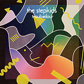 Play & Download Troubadour by The Stepkids | Napster