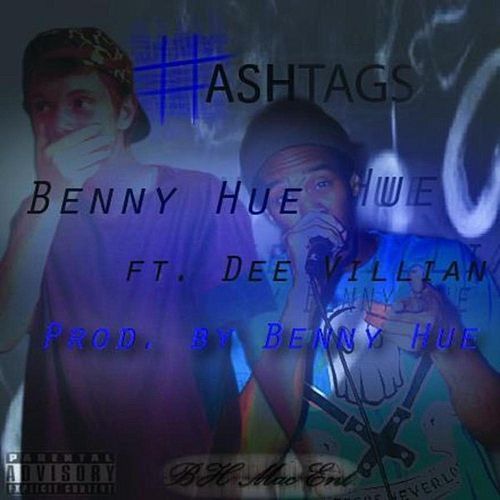Hashtags (feat. Dee Villain) - Single by Benny Hue