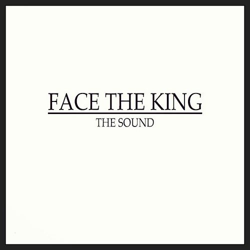Play & Download The Sound EP by Face The King | Napster