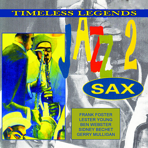 Play & Download Jazz Sax 2 by Various Artists | Napster