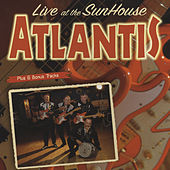 Play & Download Live At The Sunhouse Amsterdam by Atlantis | Napster