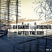 After the Sun by DJ Sakin