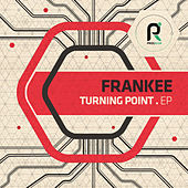 Play & Download Turning Point EP by Frankee | Napster