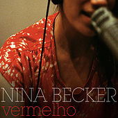 Play & Download Vermelho by Nina Becker | Napster