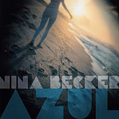 Play & Download Azul by Nina Becker | Napster
