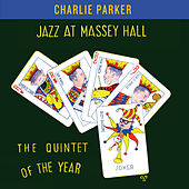 Jazz at Massey Hall. The Quintet of the Year (Bonus Track Version) by Various Artists
