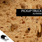Play & Download Pickup Truck by Ali Payami | Napster