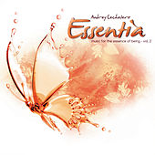 Play & Download Essentia Vol. 2 by Andrey Cechelero | Napster