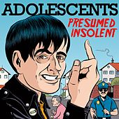 Play & Download Presumed Insolent by Adolescents | Napster