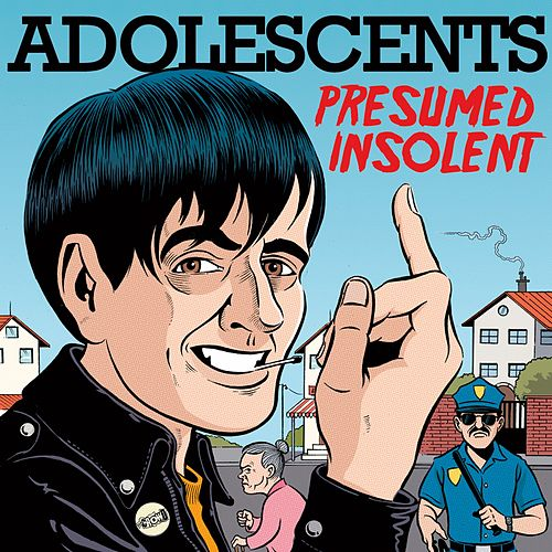 Presumed Insolent by Adolescents