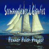 Seemannslieder & Shanties by Henner Hoier Project
