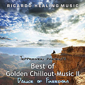 Play & Download Tepperwein Presents: Best of Golden Chillout-Music II - Dance of Freedom by Ricardo M. | Napster