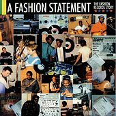 Play & Download A Fashion Statement (The Fashion Records Story) by Various Artists | Napster